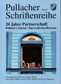 "Pullacher Schriftenreihe, Band 4, ""20 Jahre Partnerschaft"""
