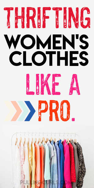 how to shop thrift stores for women's clothes. Best tips. via @pullingcurls