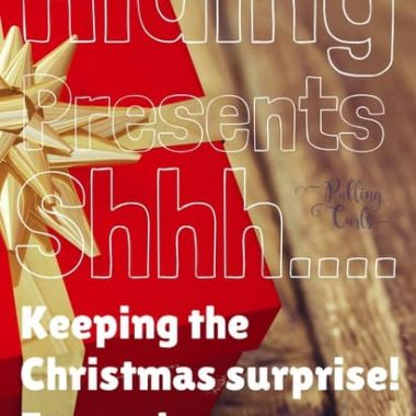 Hiding Presents:  Where to put presents to keep it a surprise!