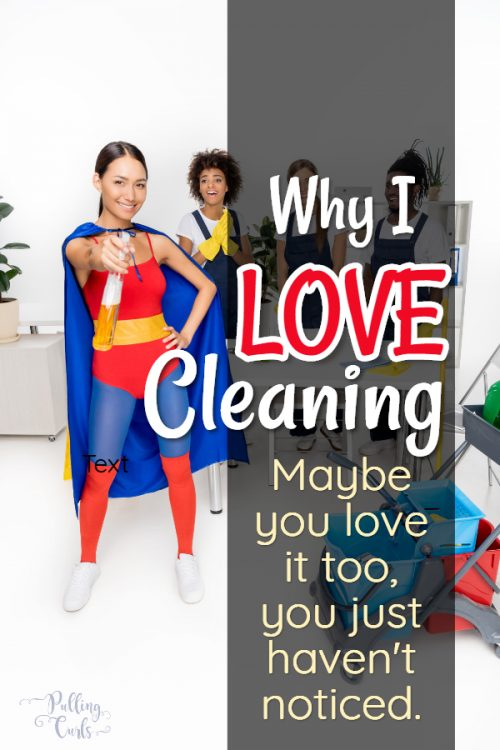 What do you enjoy about cleaning
