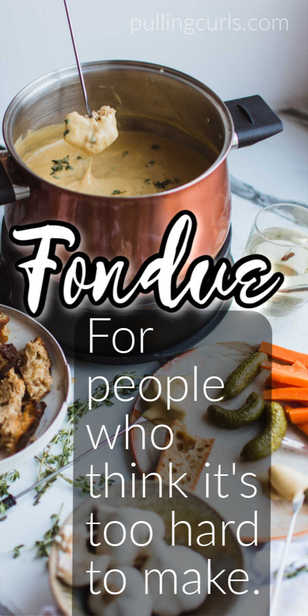 Fondue is NOT that hard -- come find out an easy way to make it for your Valentines | New Years | Christmas party! #fondue via @pullingcurls