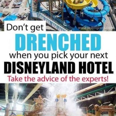 Disneyland Family Packages: Pick the best Disneyland Hotel