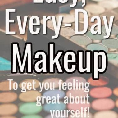 Easy Everyday Makeup for Moms | Eyeshadow | lipstick | face
