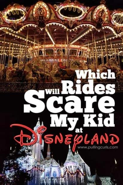 Which rides will scare my kid at Disneyland?