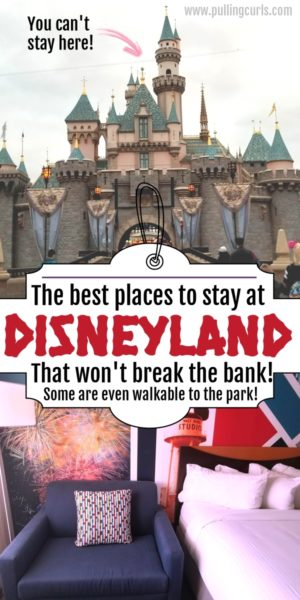 best places to stay at Disneyland