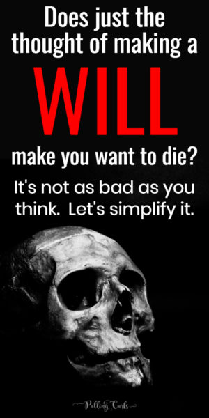 does making a will make you want to die?