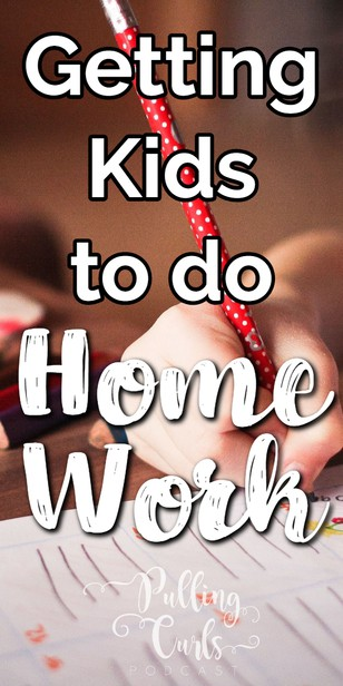 Let's talk about HOW to get kids to do homework, but ALSO how to help YOU know exactly WHY you are doing homework, so that you can be a more effective advocate, cheerleader and helper when homework comes. via @pullingcurls