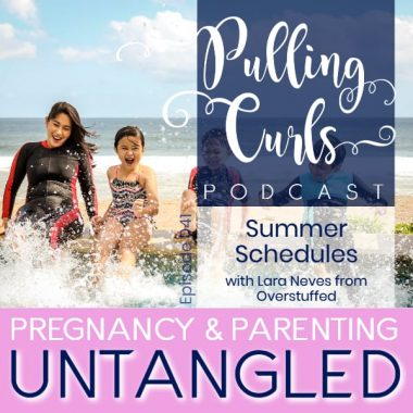 Kids During the Summer with Lara Neves from Overstuffed — PCP 041