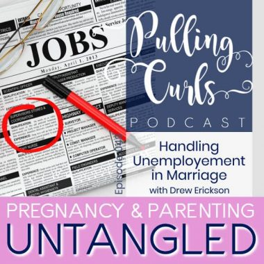 Handling Unemployment in Marriage— PCP 043