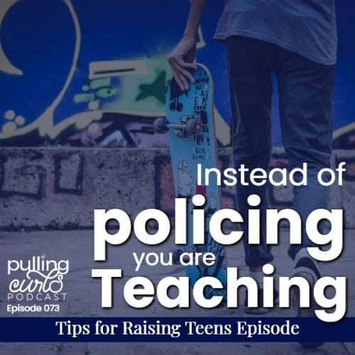 intsead of policing you are teaching