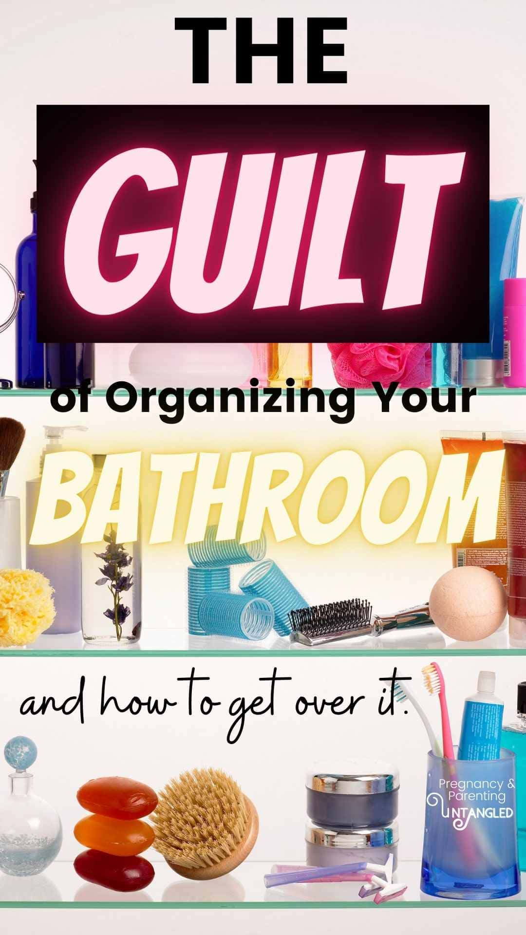The GUILT of organizing your bathroom, and throwing out beauty products can sometimes paralyze us into not making a change for the good. How do we stop that? via @pullingcurls