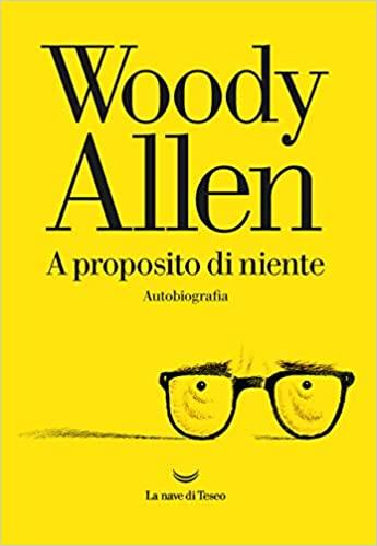 Woody Allen a proposito di niente