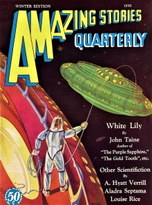 PULP MAGAZINE COVER - AMAZING STORIES QUARTERLY, WINTER 1930
