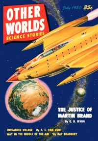 OTHER WORLDS SCIENCE STORIES - July, 1950