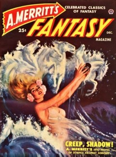A. MERRITT'S FANTASY MAGAZINE - December 1949