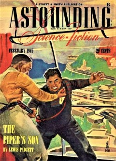 ASTOUNDING SCIENCE FICTION - February 1945