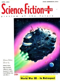 SCIENCE FICTION PLUS - April 1953