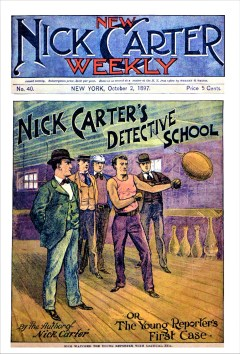 NEW NICK CARTER WEEKLY - October 2, 1897