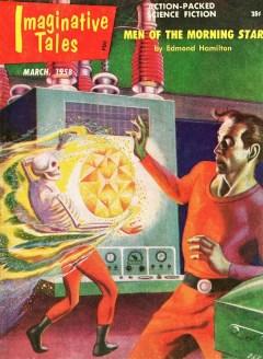 IMAGINATIVE TALES - March 1958