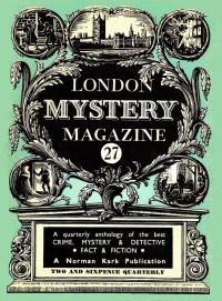 THE LONDON MYSTERY MAGAZINE