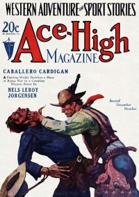ACE-HIGH MAGAZINE - December 18, 1928