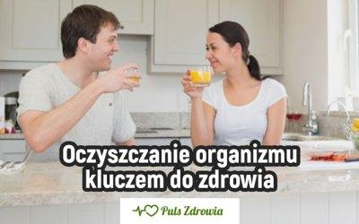 Oczyszczanie organizmu kluczem do zdrowia
