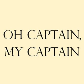 Captain, My Captain