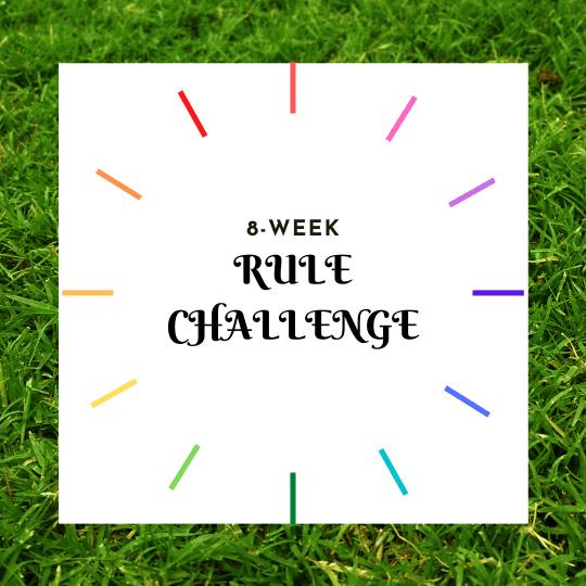 8-week Rule Challenge