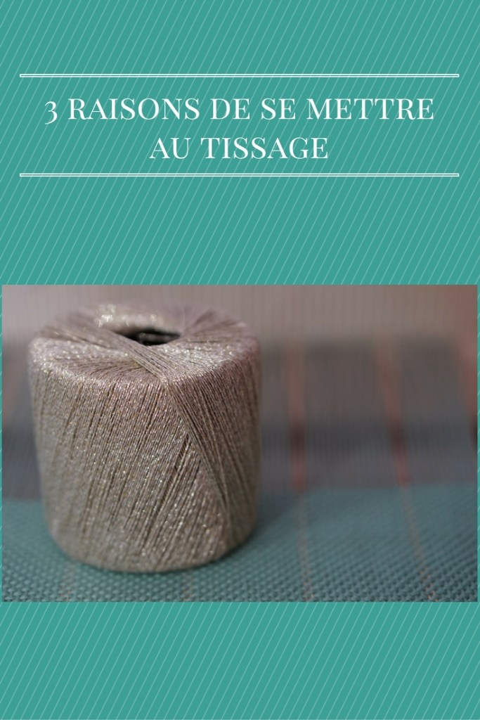 photo à épingler sur pinterest 3 bonnes raisons de faire du tissage