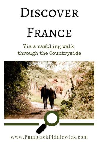 Discovering France from the countryside at PumpjackPiddlewick