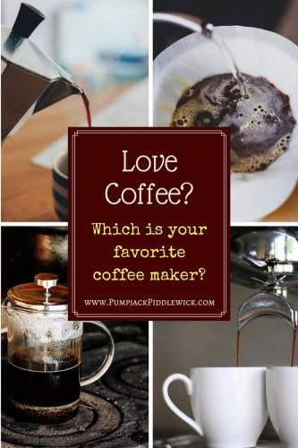 Coffee Lover - which is your favorite coffee maker_tell us at PumpjackPiddlewick