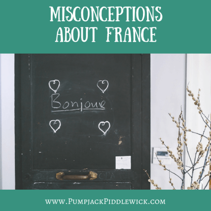 Exploring misconceptions about France with PumpjackPiddlewick