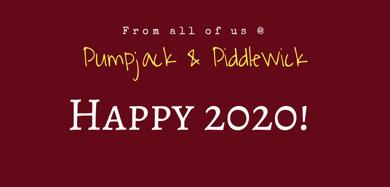 Reflective musings on 2019 here at PumpjackPiddlewick