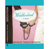 PUYB Tour Review:Wedlocked By Bonnie Trachtenberg