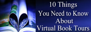 10 Things You Need to Know About Virtual Book Tours