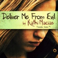 PUYB Tour&Review:Deliver Me From Evil by Kathi Macias