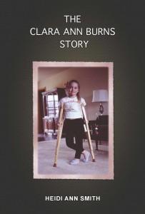 The Clara Ann Burns Story