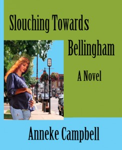 Slouching Toward Bellingham