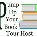 Pump Up Your Book Tour Host
