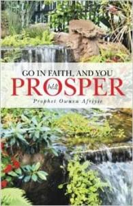 Go In Faith and You Will Prosper