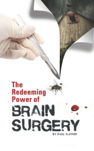 The Redeeeming Power of Brain Surgery