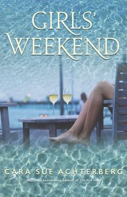 Girls' Weekend