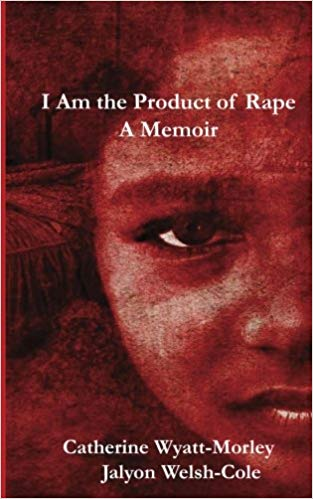 I Am the Product of Rape