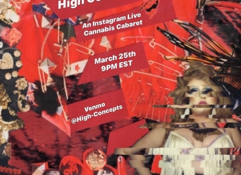 Virtual Performance Picks: Queer Bedroom Comedy and a Cannabis Cabaret During Quarantine