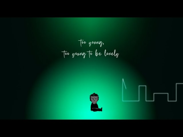 Sloane – Too Young To Be Lonely [Official Lyric Video]