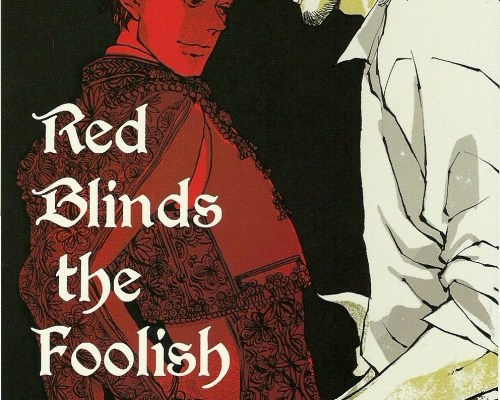#16 – Red Blinds the Foolish by Est Em