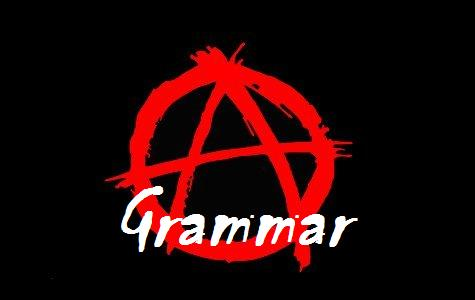 Anarchist of Grammar