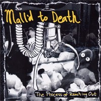 Mall'd to Death - The Process of Reaching Out [7-inch] (Cover Artwork)