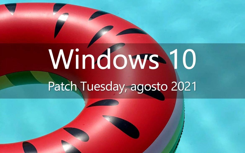 Windows 10, Patch Tuesday (agosto 2021)