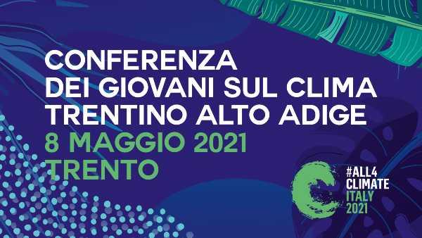 Giovani e clima: a Trento un importante appuntamento in vista della COP26 di Glasgow